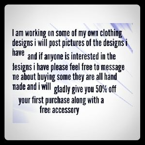 I am designing my own type of clothes